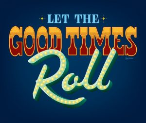 Let-the-good-times-roll
